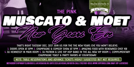 DJ Hennessy & DJ Patron Present: The Pink Muscato & Moet New Years Eve 2020 tickets