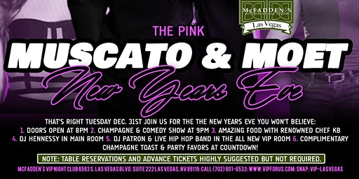 DJ Hennessy & DJ Patron Present: The Pink Muscato & Moet New Years Eve 2020
