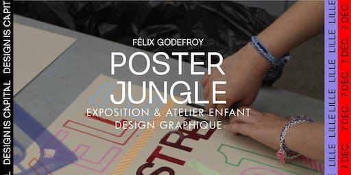Félix Godefroy - Poster Jungle – Atelier enfant design graphique