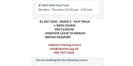 B1 SELT – FAST TRACK (British Passport/ Indefinite Leave to Remain) biglietti