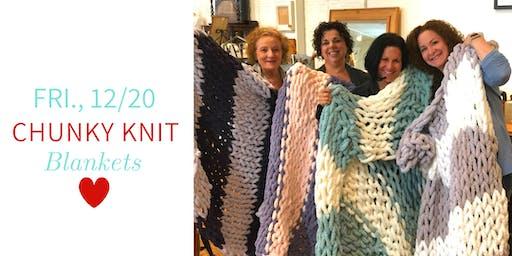 Chunky Knit Blankets DIY @ Nest on Main- Fri., 12/20