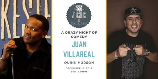 A Qrazy Night of Comedy with Juan Villareal and Quinn Hudson
