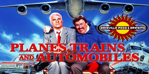 PLANES, TRAINS & AUTOMOBILES -- Tuesday, Nov. 26th at 7:00 pm