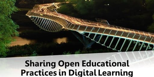 Sharing Open Educational Practices in Digital Learning [Streamed event]