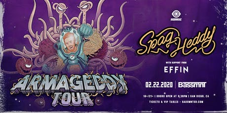 Spag Heddy with Effin at Bassmnt Saturday 2/22 tickets