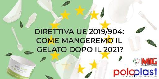 La Direttiva EU sul monouso - Come mangeremo il gelato dopo il 2021?