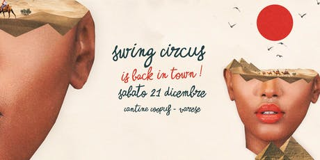 Swing Circus Is Back In Town! / Varese biglietti