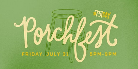 731Day: Porchfest tickets