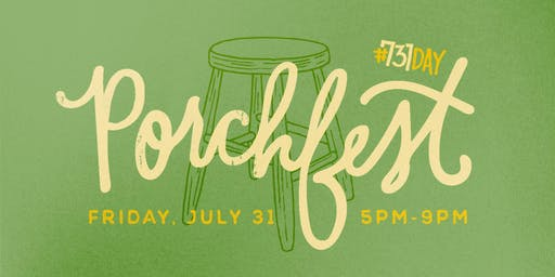 731Day: Porchfest