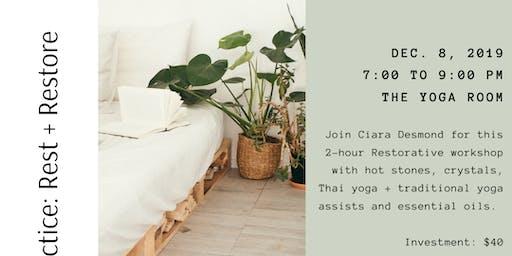 The Practice: Rest + Restore