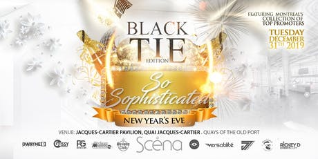SO SOPHISTICATED 2020 NEW YEAR'S EVE MONTREAL billets