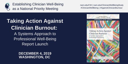Establishing Clinician Well-Being as a National Priority: Meeting #6