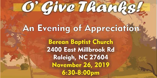An Evening of Appreciation - O'Give Thanks