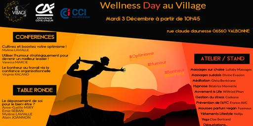 Wellness Day au Village : Optimisme, humour et bonheur.