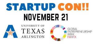 The University of Texas at Arlington's Startup Con!!