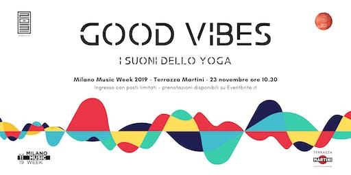 GOOD VIBES - I suoni dello yoga