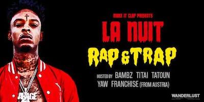 La nuit Rap & Trap au Wanderlust