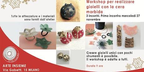 Workshop per realizzare gioielli - fusione a cera persa biglietti