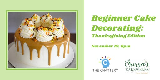 Beginner Cake Decorating: Thanksgiving Edition