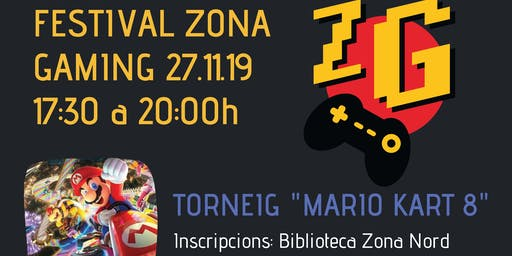 Festival Zona Gaming: Torneig MarioKart 8
