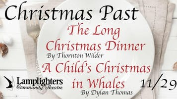 """""""Christmas Past: A Long Christmas Dinner and A Child's Christmas in Wales"""""""