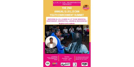 The 2nd Annual Girls Can Youth Enrichment Summit tickets