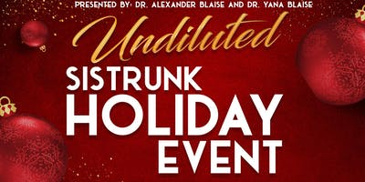 UNDILUTED: Sistrunk Holiday Music Event