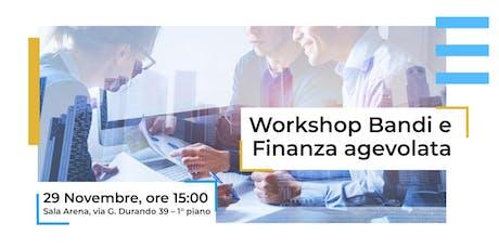 Workshop Bandi e Finanza Agevolata biglietti