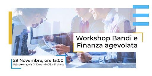Workshop Bandi e Finanza Agevolata