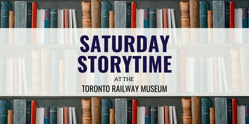 Saturday Storytime at the Toronto Railway Museum