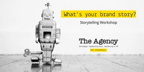 The Agency: Storytelling Workshop for Corporate & B2B Decision Makers tickets