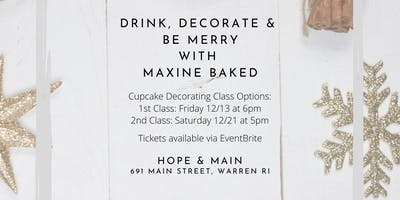 Drink, Decorate & Be Merry: Dec 13