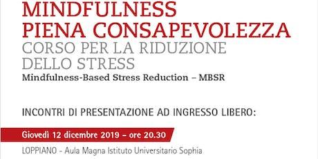 RIDUZIONE DELLO STRESS ATTRAVERSO LA MINDFULNESS-MBSR biglietti