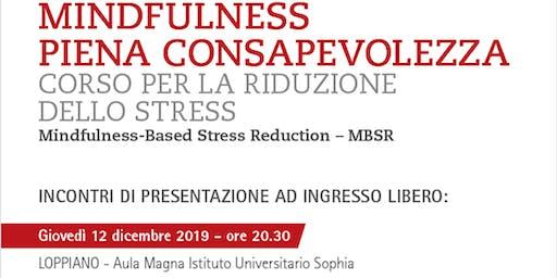 RIDUZIONE DELLO STRESS ATTRAVERSO LA MINDFULNESS-MBSR