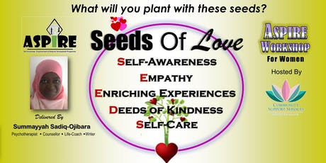 Seeds of Love - Aspire Workshop For Women tickets
