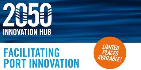 Facilitating Port Innovation tickets