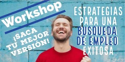 Worshop Estrategias para una búsqueda de empleo exitosa