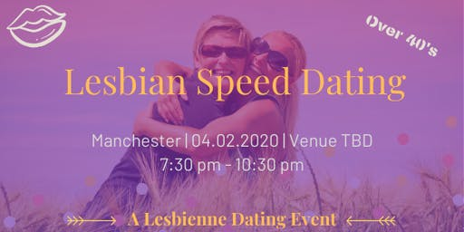 Lesbian Speed Dating - Manchester Over 40's