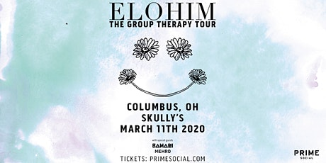 Elohim: The Group Therapy Tour @ Skully's tickets