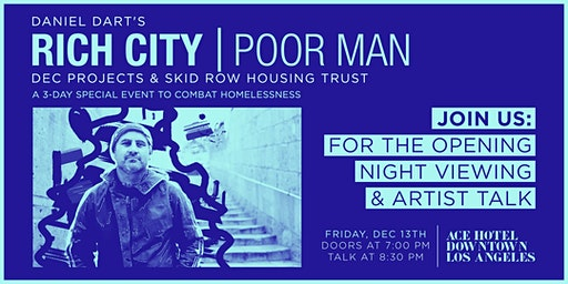 RICH CITY | POOR MAN - Opening Night Artist Talk