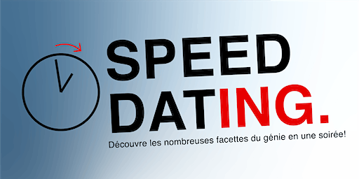 Speed Dat-ing. (30 places - fille)