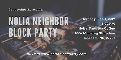 NOLIA NEIGHBOR BLOCK PARTY