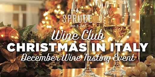 Spruce Farm & Fish | Wine Club - Christmas in Italy