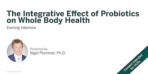 The Integrative Effect of Probiotics on Whole Body Health - Ottawa, ON