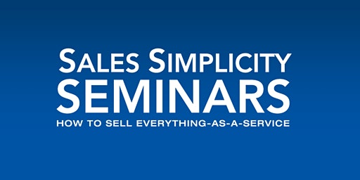 Sales Simplicity Seminar March 24 - 25, 2020