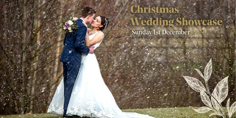 Christmas Wedding Showcase - Sunday 1st December tickets