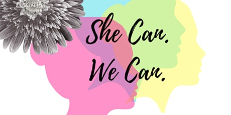 She Can, We Can: Women in Politics tickets
