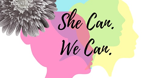 She Can, We Can: Women in Politics
