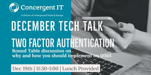 Concergent IT December Tech Talk