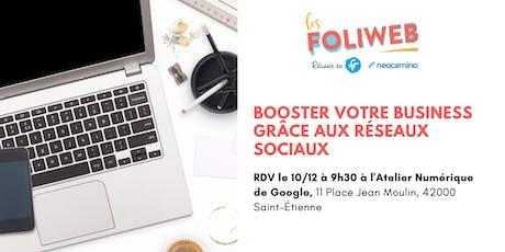 [Saint Etienne] Booster votre business grâce aux réseaux sociaux billets